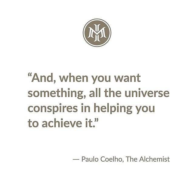 """And, when you want something, all the universe conspires in helping you to achieve it."" ⠀"